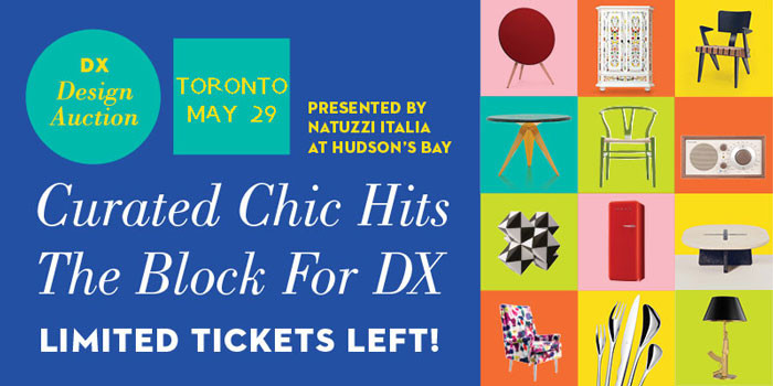 Don't miss DX's first-ever design auction in Toronto!